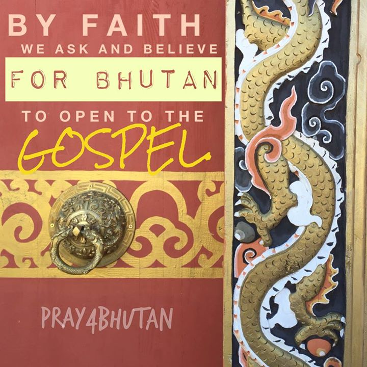 Join us in praying that we will see Bhutan's salvation in our generation. …